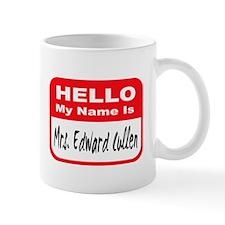 Hello My Name Is Mrs Edward Cullen Mug Mugs