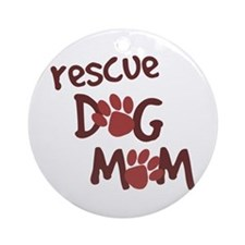Rescue Dog Mom Ornament (Round)