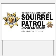 Squirrel Patrol Yard Sign