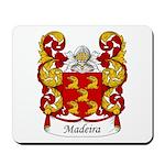 Madeira Family Crest Mousepad