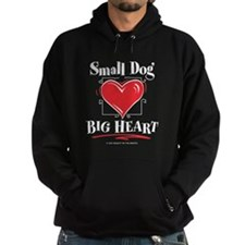 Small Dog Big Heart Hoodie