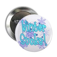"Winter Sucks! /blue 2.25"" Button"