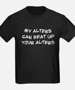 My alters can beat up T