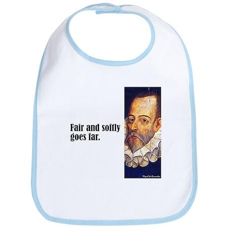 "Cervantes ""Fair & Softly"" Bib"