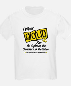 I Wear Gold For Fighters Survivors Taken 8 T-Shirt