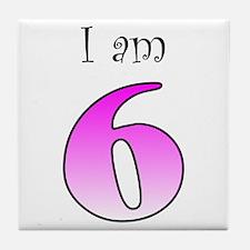 I am 6 (pink) Tile Coaster