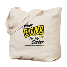 I Wear Gold For My Sister 8 Tote Bag