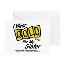 I Wear Gold For My Sister 8 Greeting Card