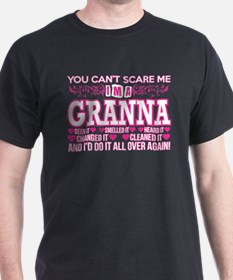 You Cant Scare Me Im Granna Do It All Over T-Shirt