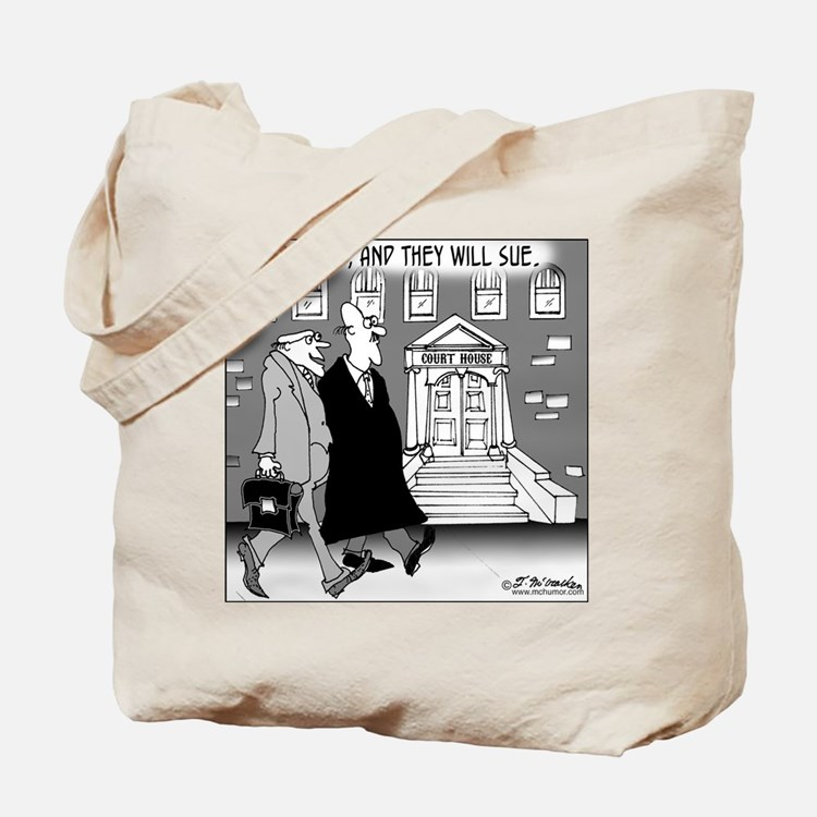Build It & They'll Sue Tote Bag