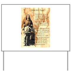 Wild Bill Hickock Yard Sign
