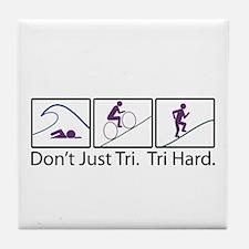 Don't Just Tri, Tri Hard (Box) Tile Coaster