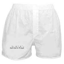Don't Just Tri, Tri Hard (Line) Boxer Shorts