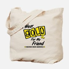 I Wear Gold For My Friend 8 Tote Bag