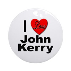 I Love John Kerry Ornament (Round)