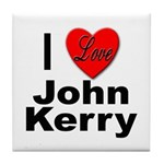 I Love John Kerry Tile Coaster
