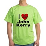 I Love John Kerry Green T-Shirt