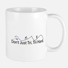 Don't Just Tri, Tri Hard (Line) Mug