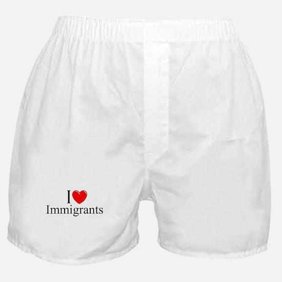 """I Love (Heart) Immigrants"" Boxer Shorts"