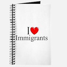 """I Love (Heart) Immigrants"" Journal"