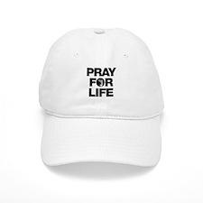 Pray for Life Baseball Cap