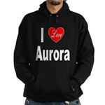I Love Aurora (Front) Hoodie (dark)