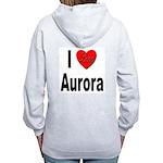 I Love Aurora (Back) Women's Zip Hoodie