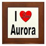 I Love Aurora Framed Tile