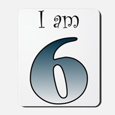 I am 6 (navy blue) Mousepad