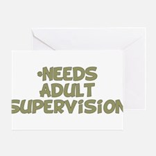 Needs Adult Supervision Greeting Card