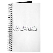 Don't Just Tri, Tri Hard (Line) Journal