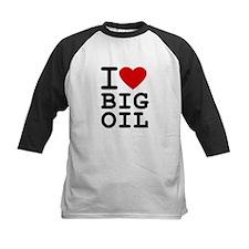I <3 Big Oil Tee