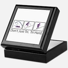 Don't Just Tri, Tri Hard (Box) Keepsake Box