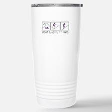 Don't Just Tri, Tri Hard (Box) Travel Mug