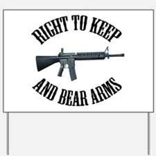 Right To Keep And Bear Arms A Yard Sign