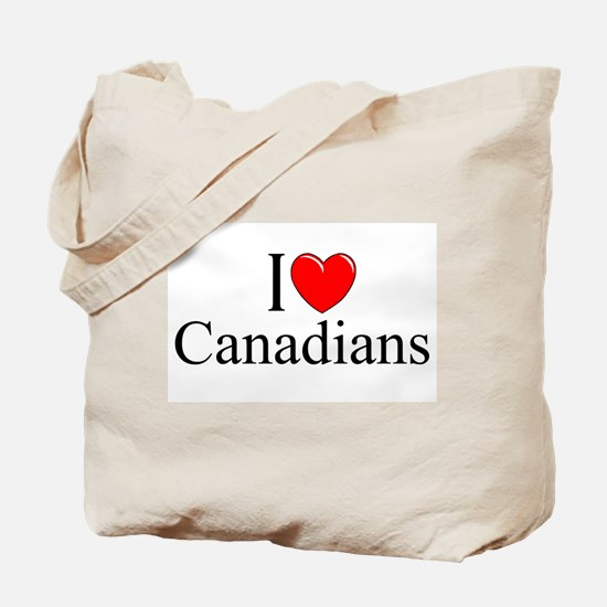 """I Love (Heart) Canadians"" Tote Bag"