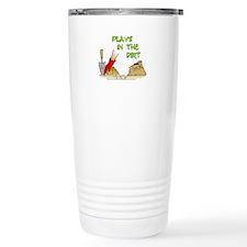 Plays in the Dirt Travel Mug