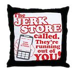 Jerk Store Throw Pillow