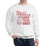 Jerk Store Sweatshirt