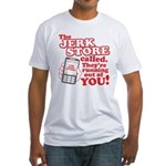 Jerk Store Fitted T-Shirt