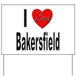 I Love Bakersfield Yard Sign