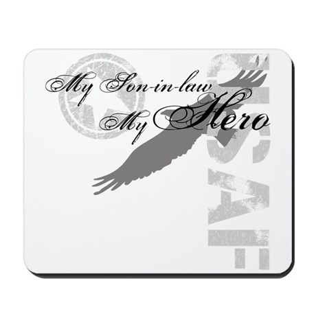 My Son-in-law My Hero USAF Mousepad