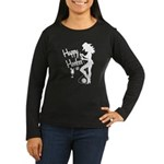 Happy Hooker Women's Long Sleeve Dark T-Shirt