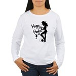 Happy Hooker Women's Long Sleeve T-Shirt