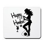 Happy Hooker Mousepad