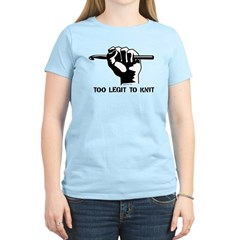 Too Legit to Knit Women's Light T-Shirt