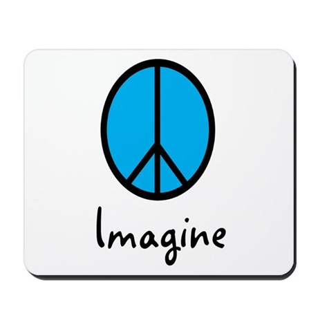 Imagine/Peace Mousepad