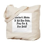 Teacher's Motto Tote Bag