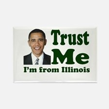 Trust Me I'm from Illinois Rectangle Magnet