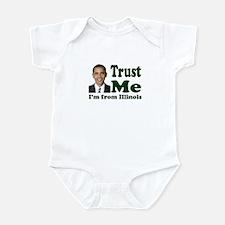 Trust Me I'm from Illinois Infant Bodysuit